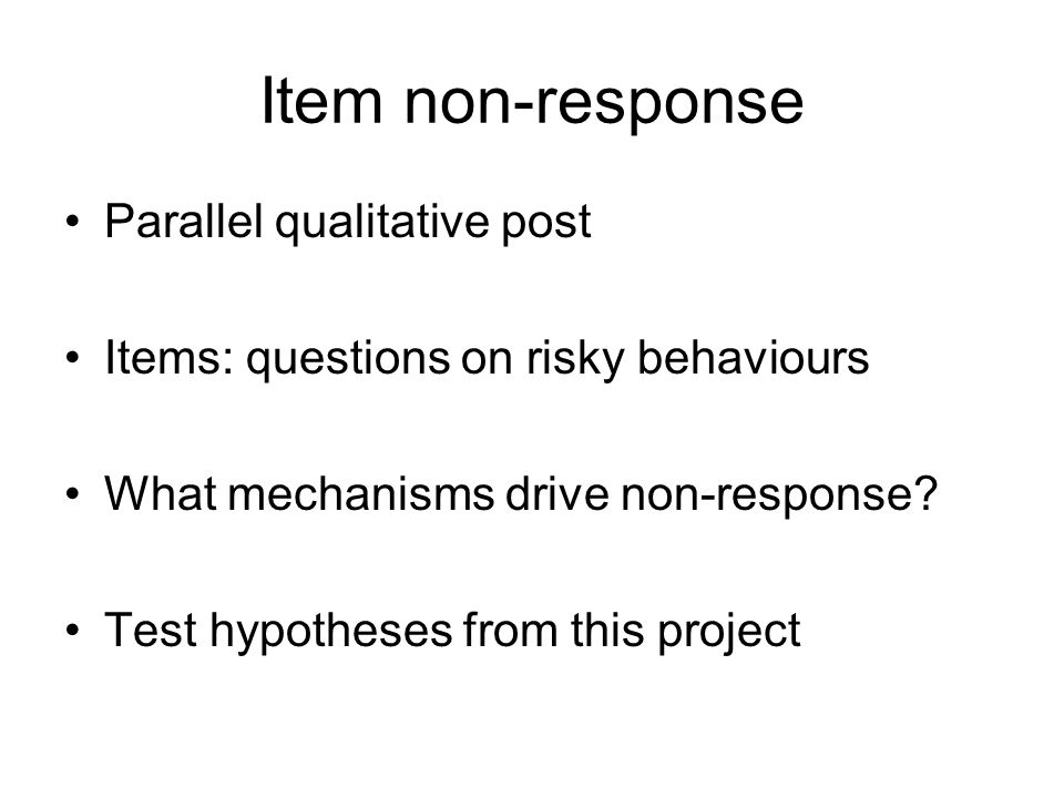 Item non-response Parallel qualitative post