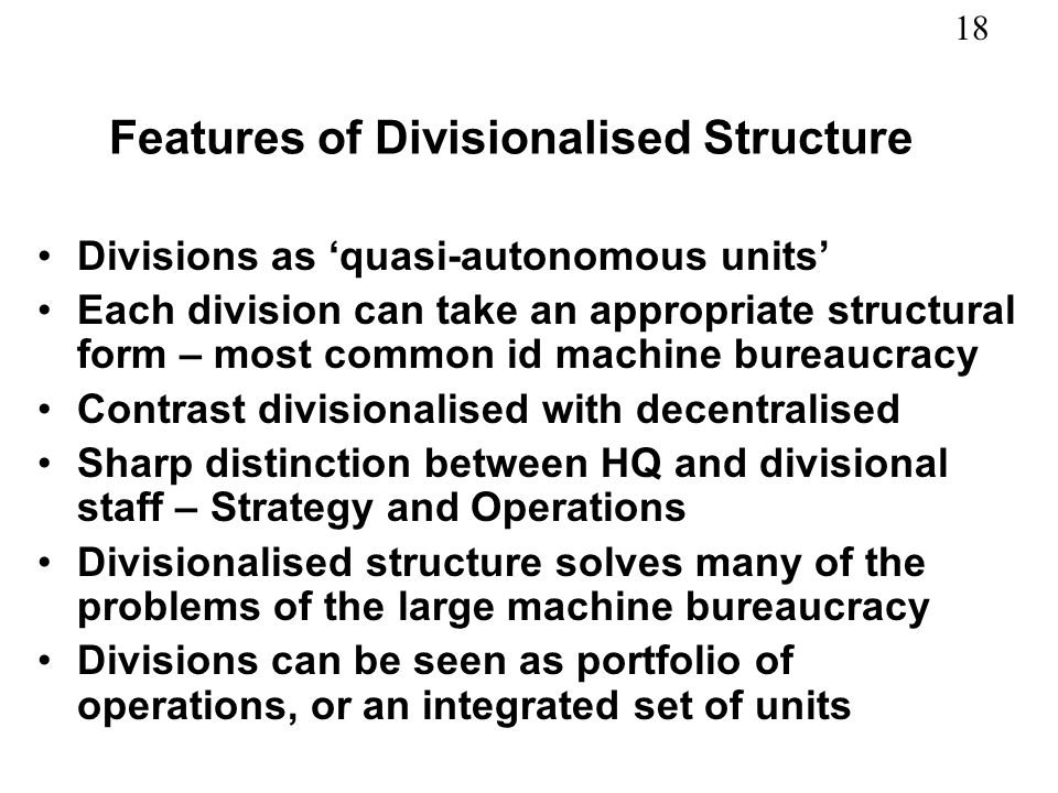 Features of Divisionalised Structure