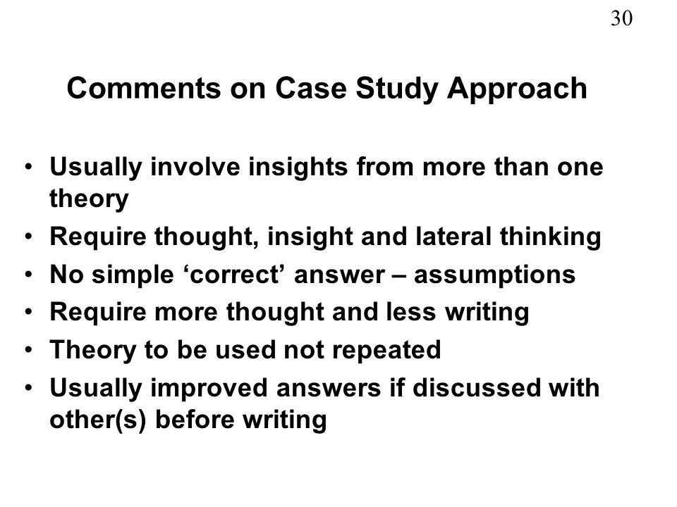 Comments on Case Study Approach