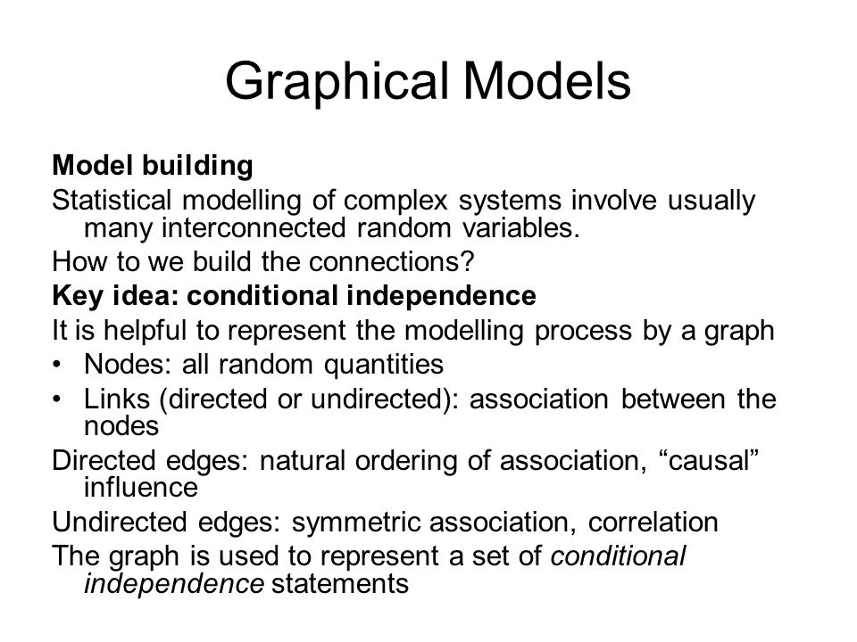 Graphical Models Model building