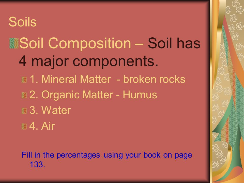 An important product of weathering ppt video online for Four main components of soil
