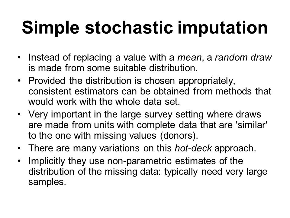 Simple stochastic imputation