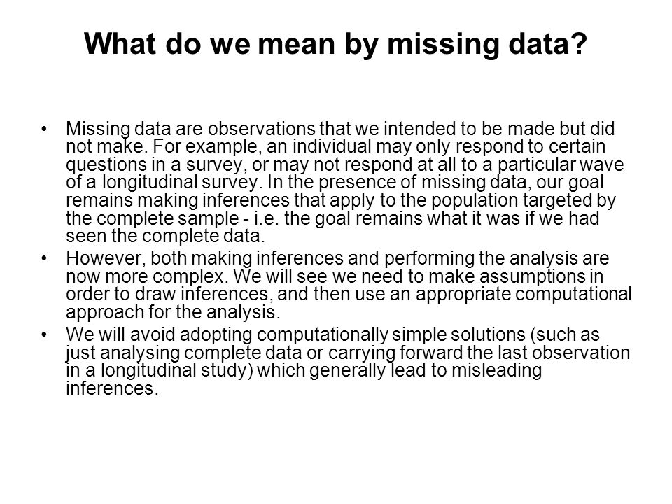 What do we mean by missing data