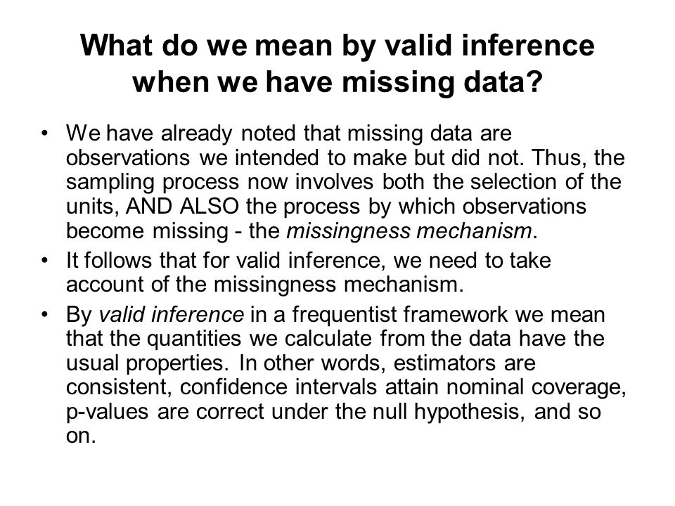 What do we mean by valid inference when we have missing data