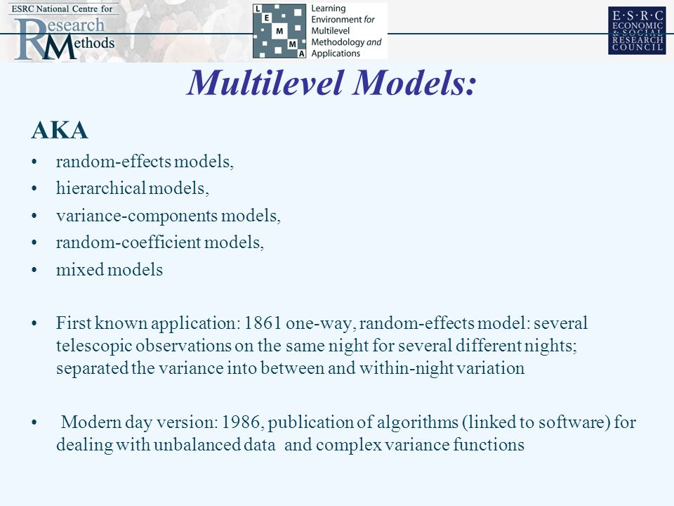 Multilevel Models: AKA random-effects models, hierarchical models,