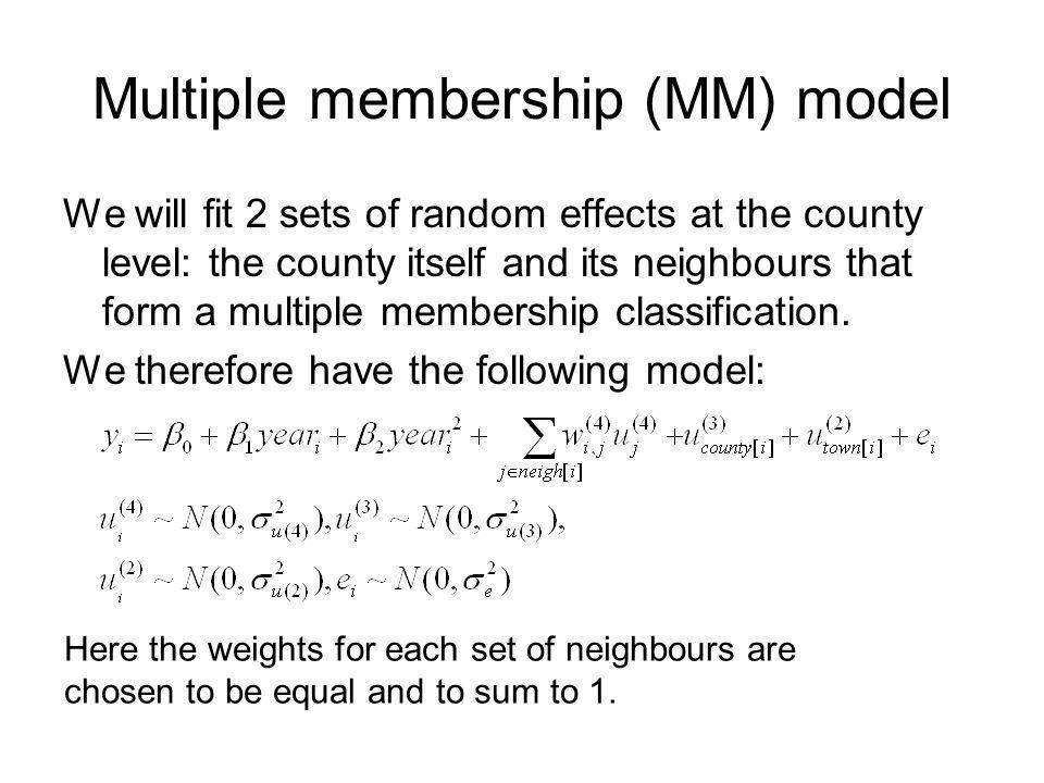 Multiple membership (MM) model