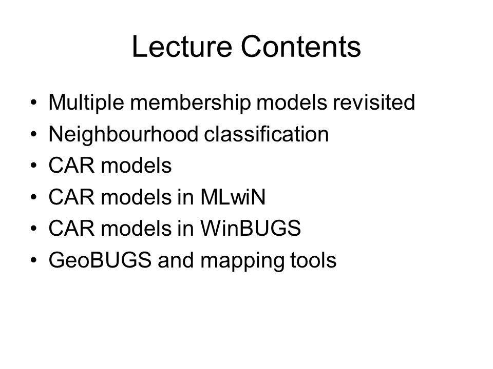 Lecture Contents Multiple membership models revisited