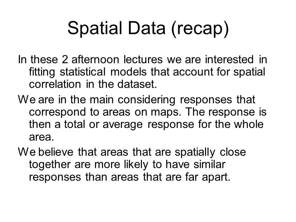 Spatial Data (recap)