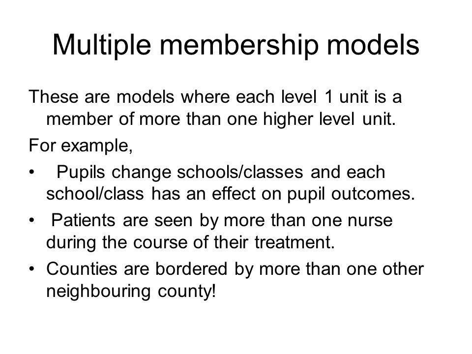 Multiple membership models