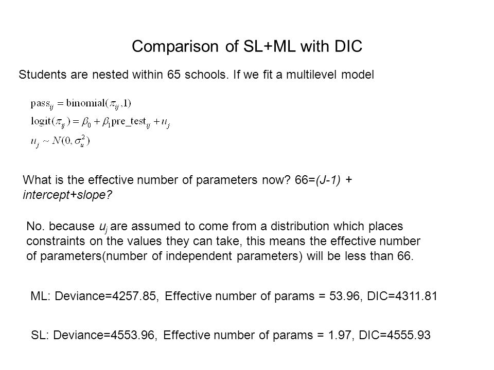 Comparison of SL+ML with DIC