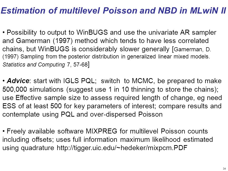 Estimation of multilevel Poisson and NBD in MLwiN II