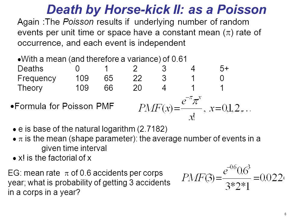 Death by Horse-kick II: as a Poisson