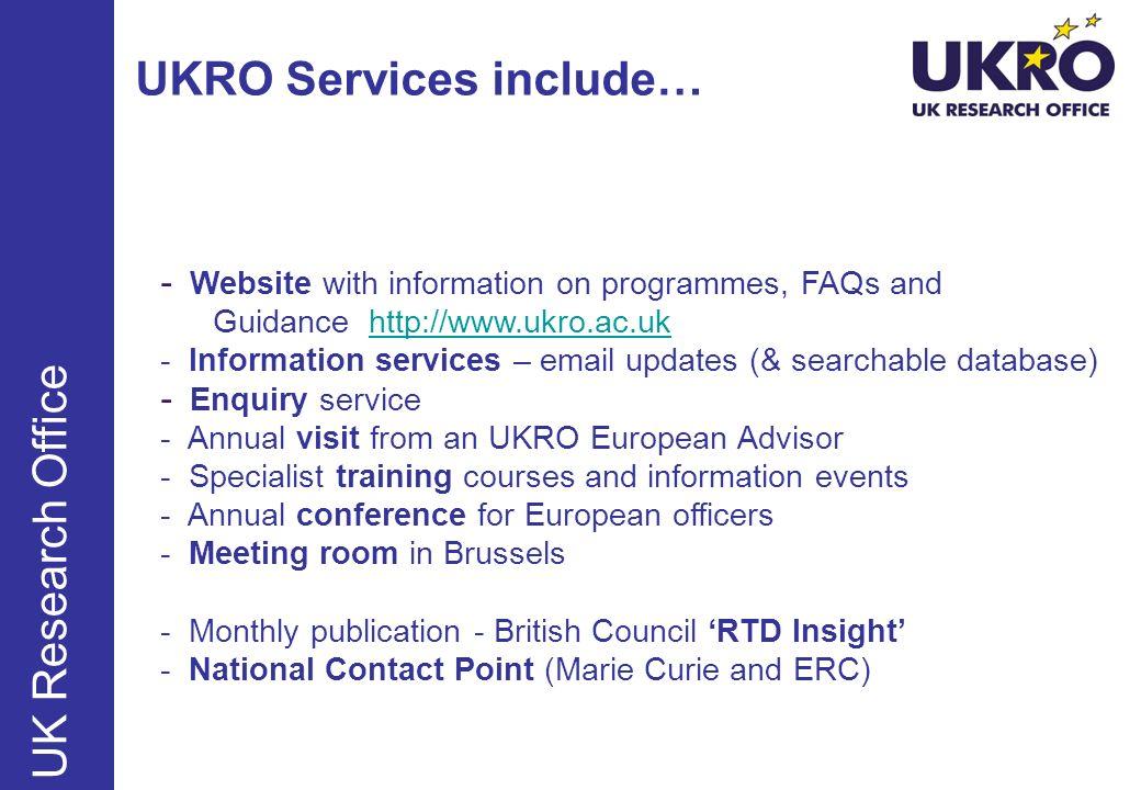 UKRO Services include…