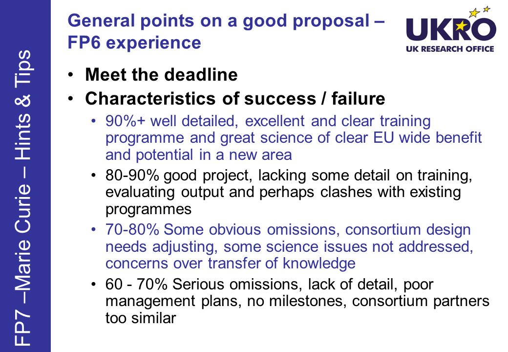General points on a good proposal – FP6 experience