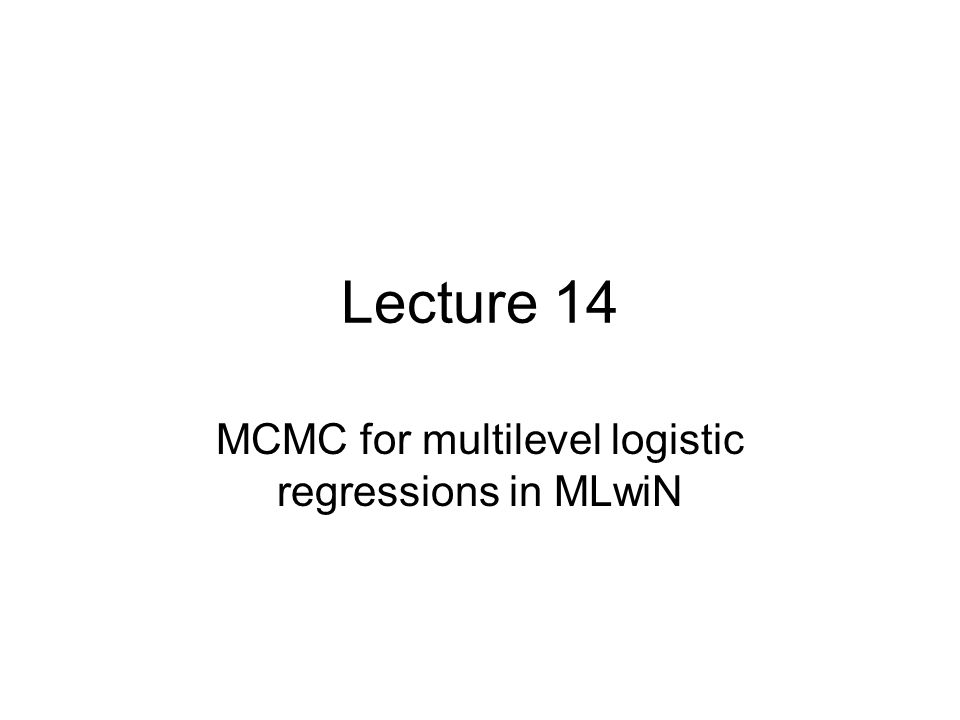 MCMC for multilevel logistic regressions in MLwiN