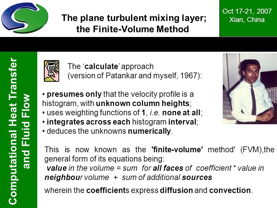 The plane turbulent mixing layer; the Finite-Volume Method
