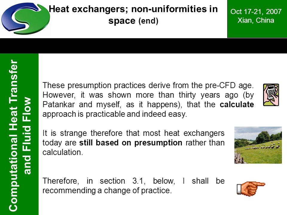 Heat exchangers; non-uniformities in space (end)