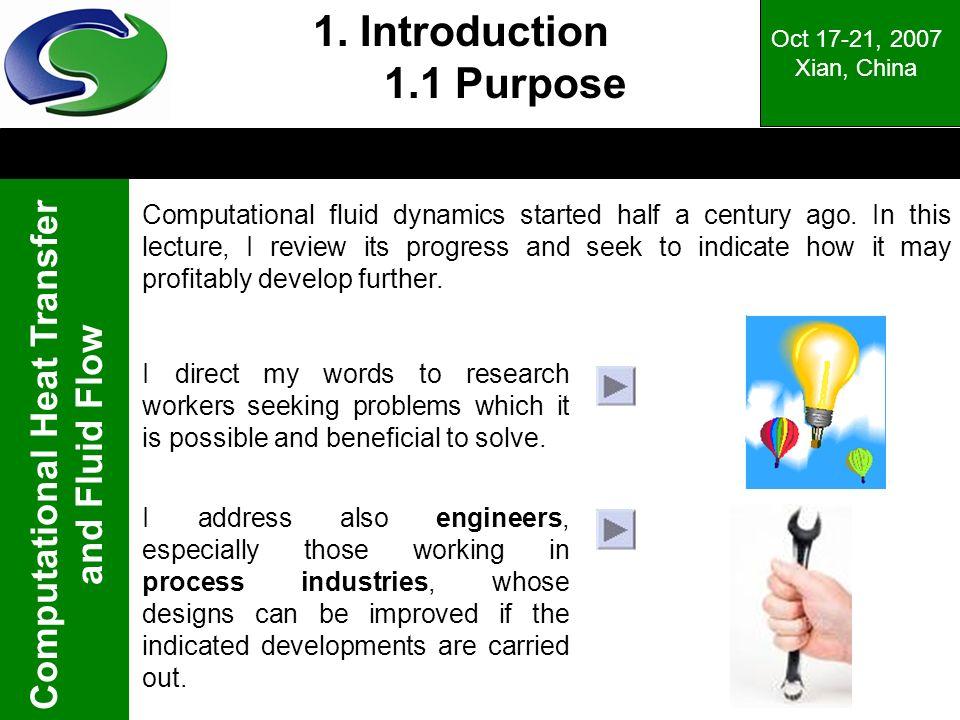 1. Introduction 1.1 Purpose Oct 17-21, 2007. Xian, China.