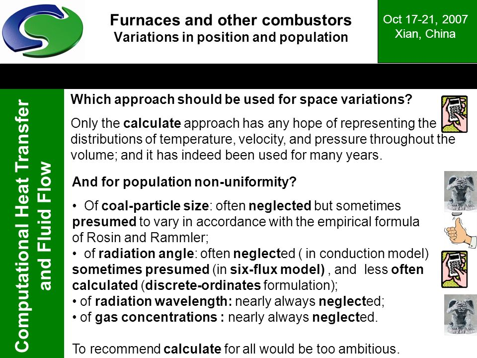 Furnaces and other combustors Variations in position and population