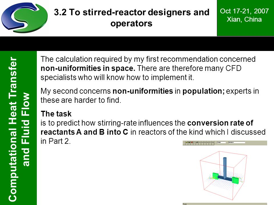 3.2 To stirred-reactor designers and operators