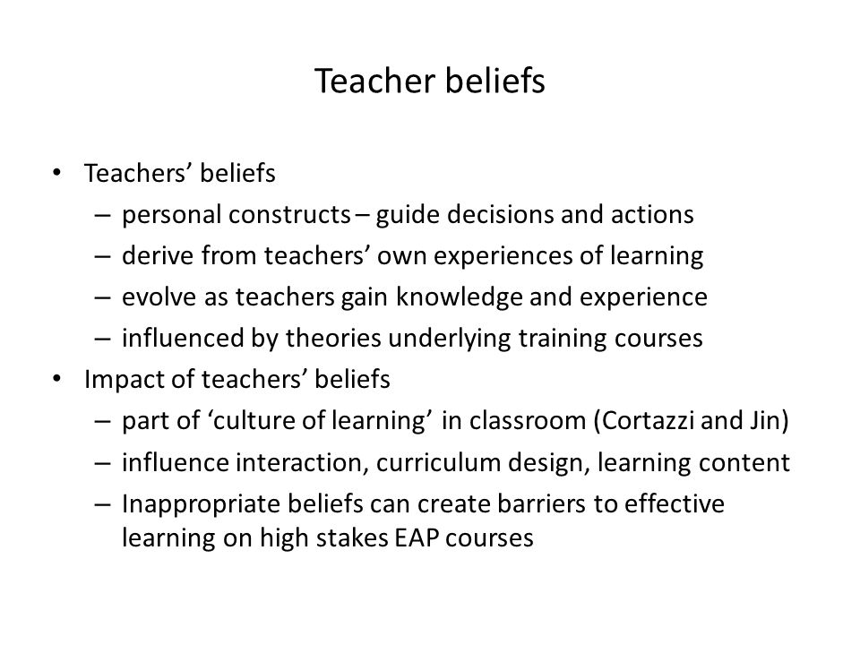Teacher beliefs Teachers' beliefs