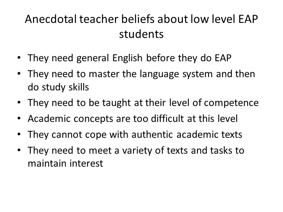 Anecdotal teacher beliefs about low level EAP students