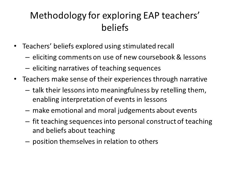 Methodology for exploring EAP teachers' beliefs