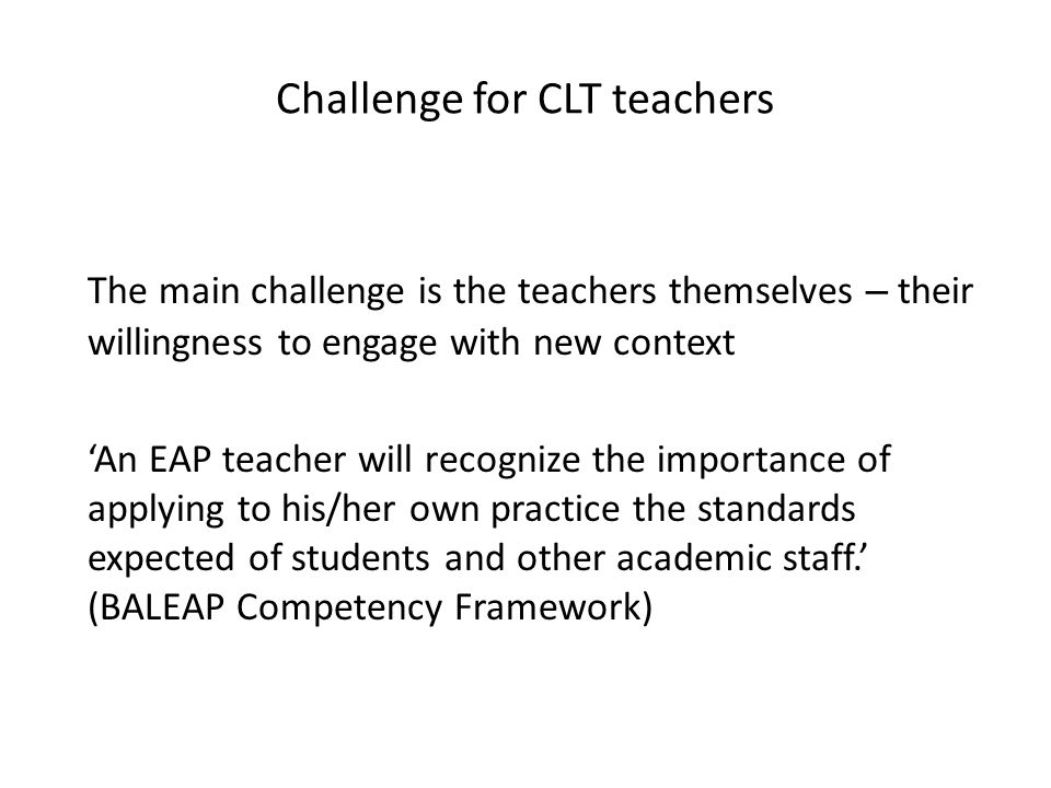 Challenge for CLT teachers