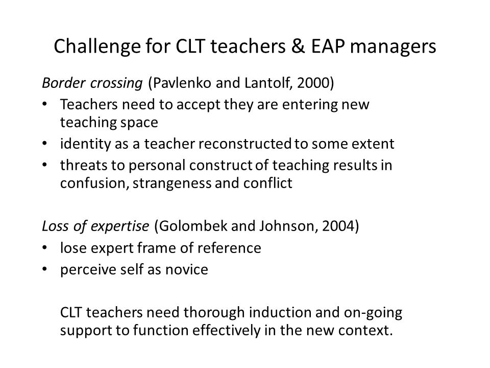 Challenge for CLT teachers & EAP managers
