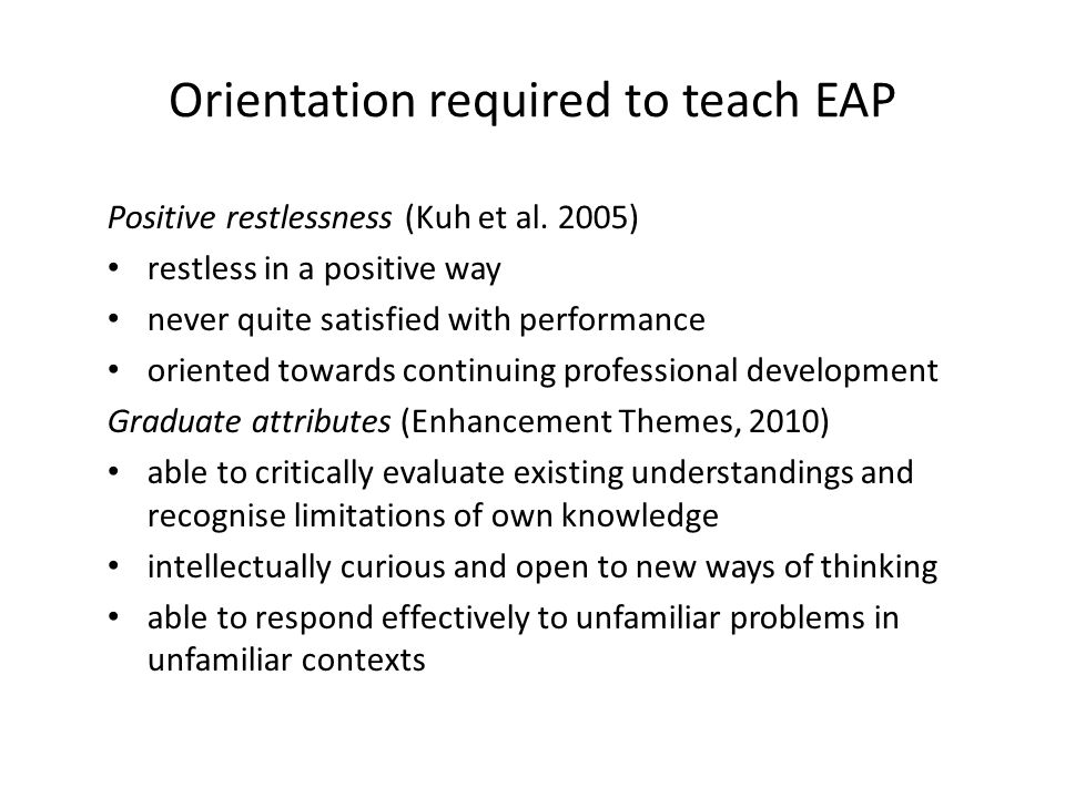 Orientation required to teach EAP