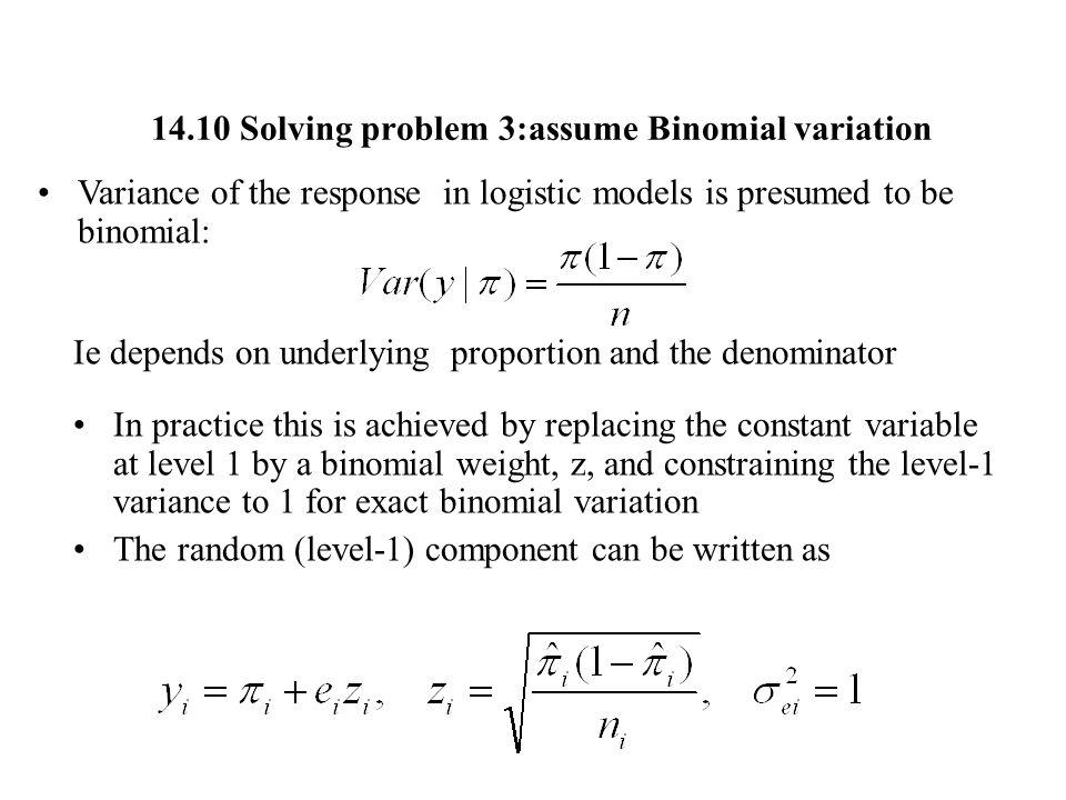 14.10 Solving problem 3:assume Binomial variation