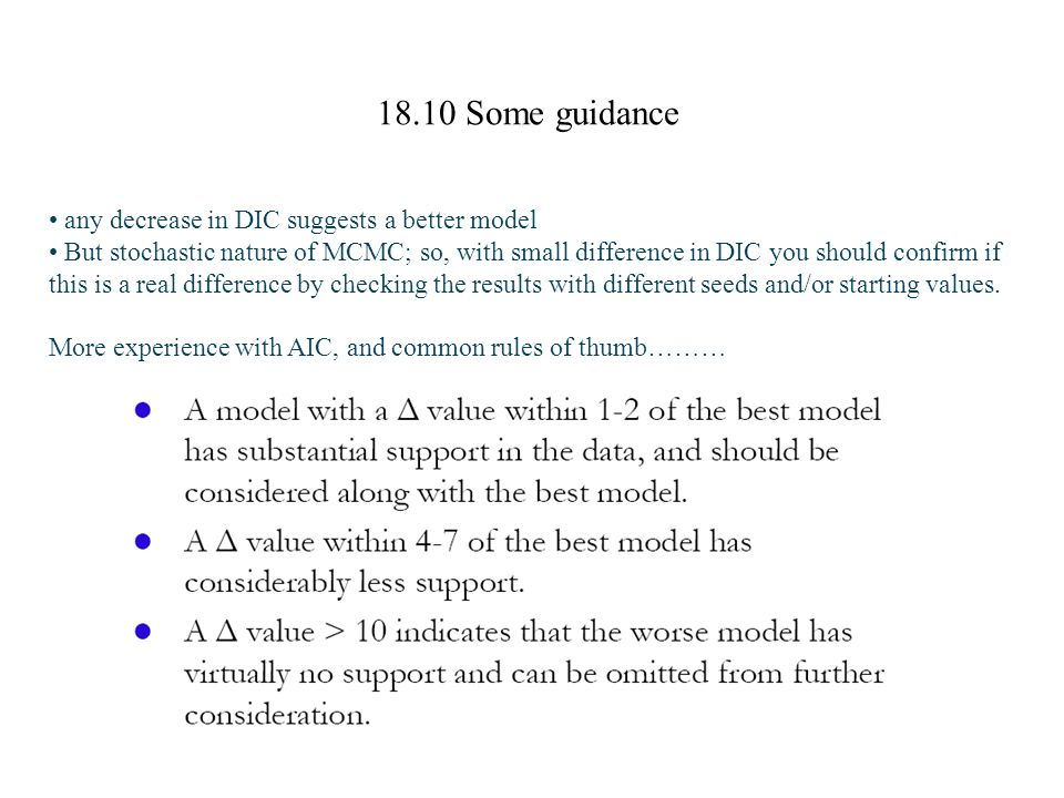 18.10 Some guidance any decrease in DIC suggests a better model