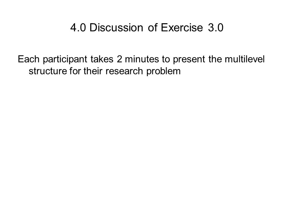 4.0 Discussion of Exercise 3.0
