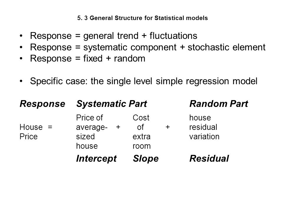 5. 3 General Structure for Statistical models