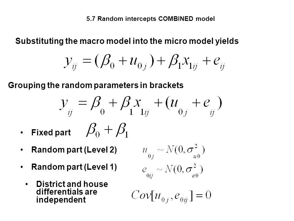 5.7 Random intercepts COMBINED model
