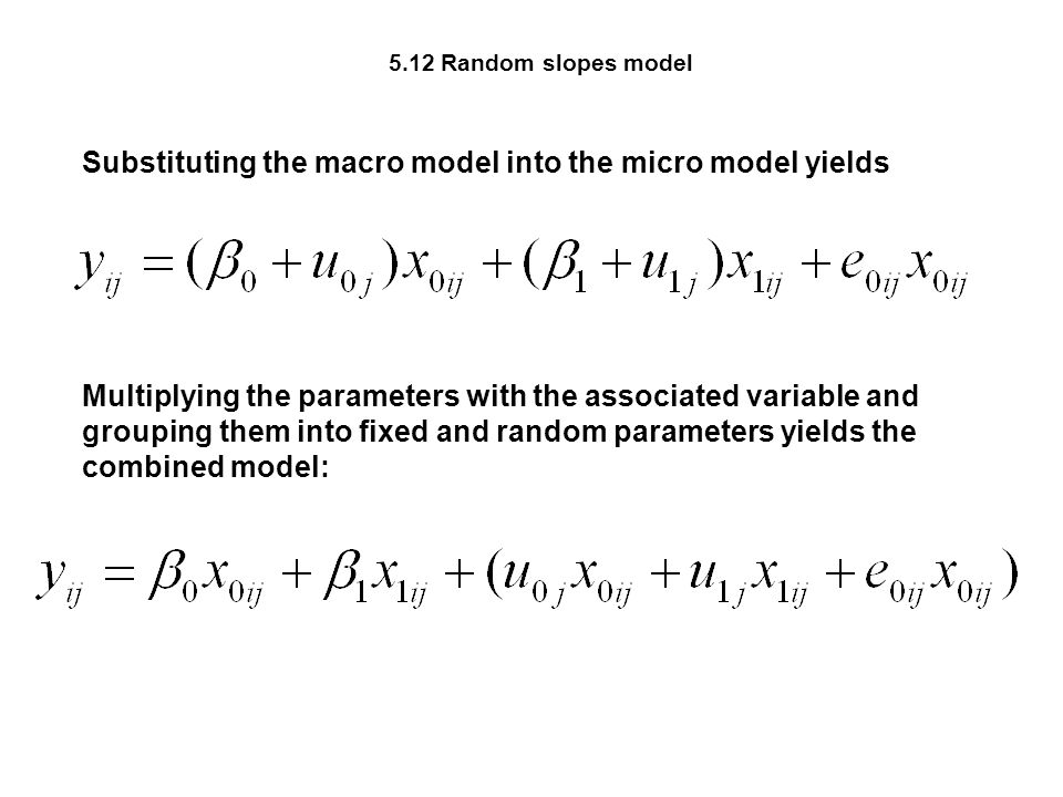 Substituting the macro model into the micro model yields