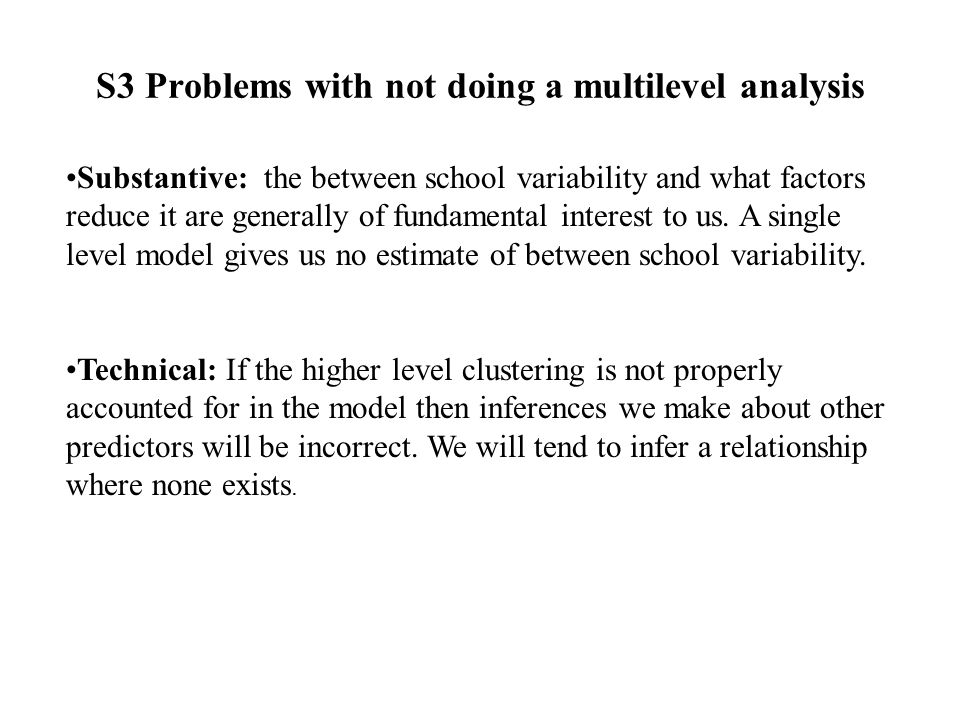 S3 Problems with not doing a multilevel analysis