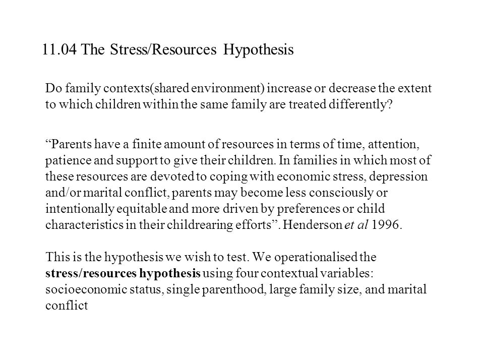 11.04 The Stress/Resources Hypothesis