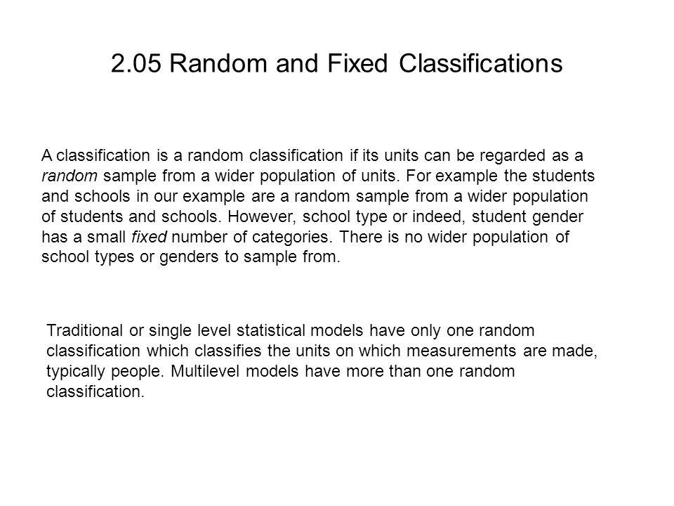2.05 Random and Fixed Classifications