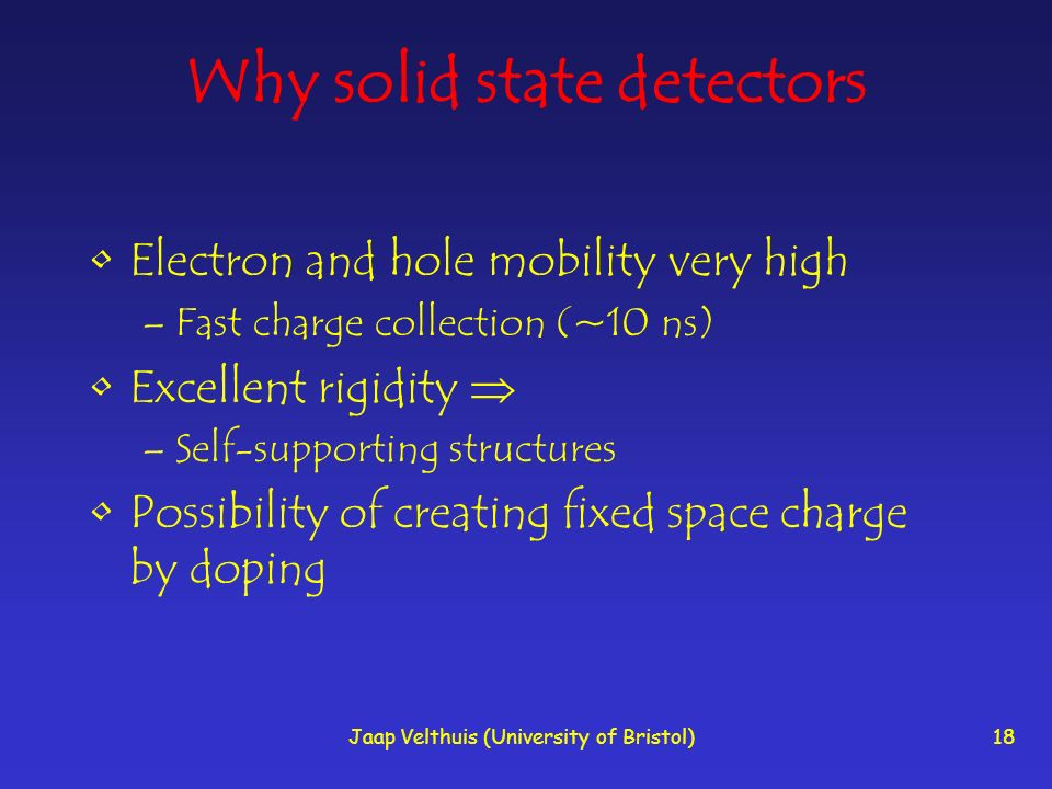 Why solid state detectors