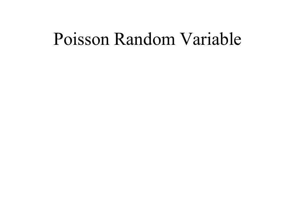 Poisson Random Variable
