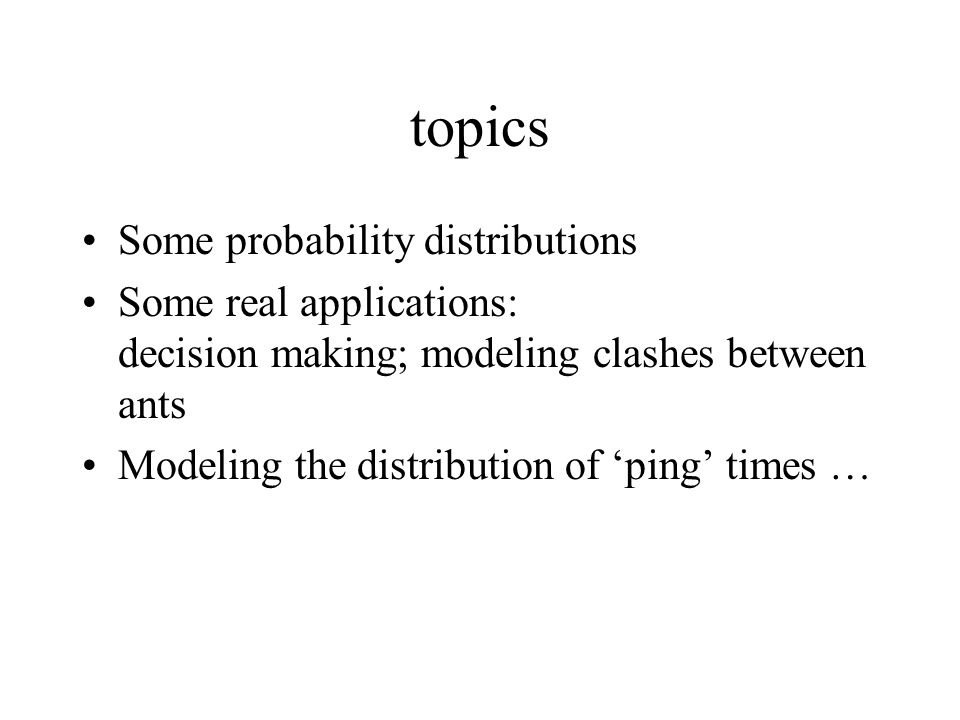 topics Some probability distributions