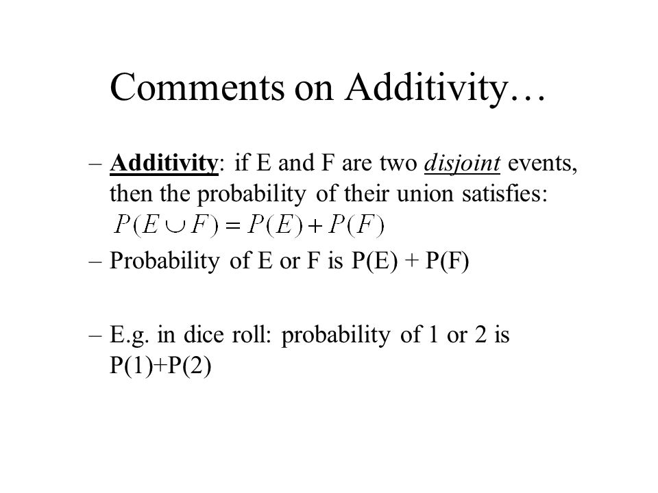 Comments on Additivity…