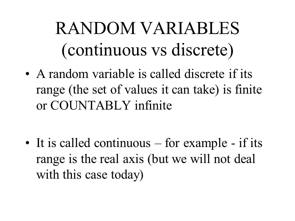 RANDOM VARIABLES (continuous vs discrete)