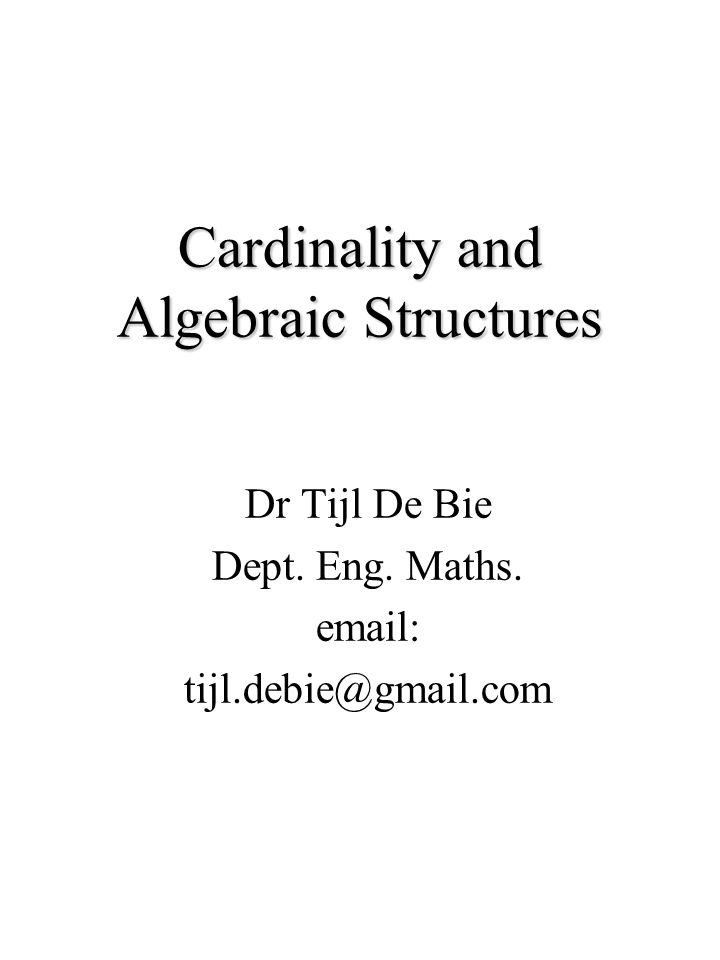 Cardinality and Algebraic Structures
