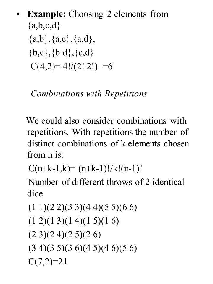 Example: Choosing 2 elements from {a,b,c,d}