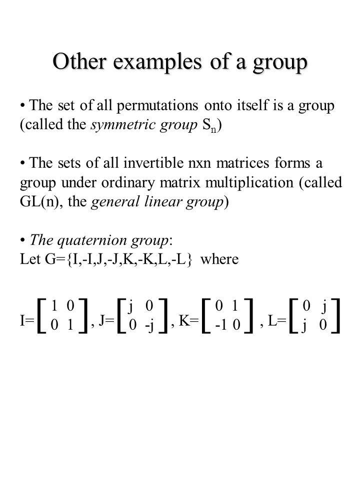 Other examples of a group
