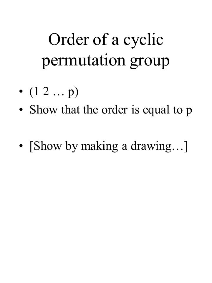 Order of a cyclic permutation group