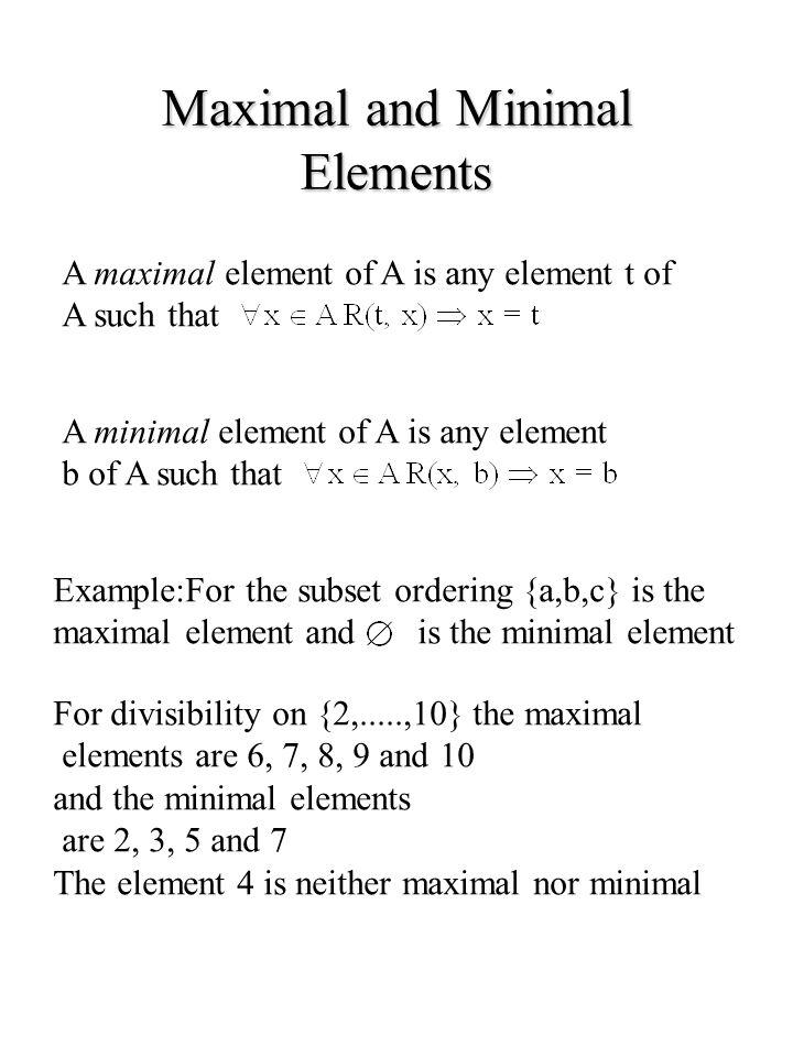 Maximal and Minimal Elements