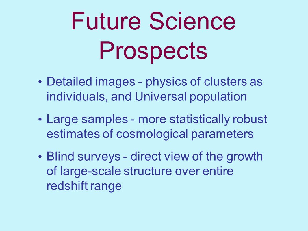 Future Science Prospects